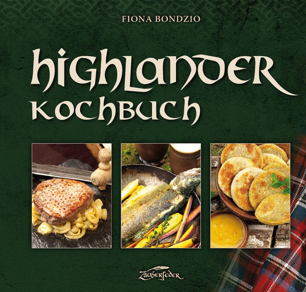 Cover vom Highlander-Kochbuch von Zauberfeder, grün mit 3 Essensbildern
