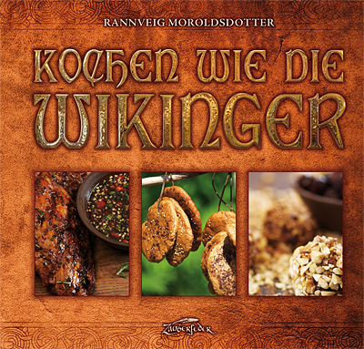 """Cover des Kochbuchs """"Kochen wie die Wikinger"""" vom Verlag Zauberfeder"""