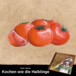 """Fünf gezeichnete Tomaten; unter dem Bild ist ein Hinweis auf das Kochbuch """"Kochen wie die Halblinge"""""""